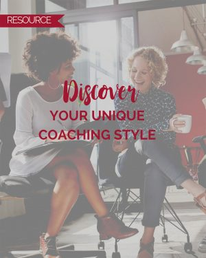 Discover Your Unique Coaching Style